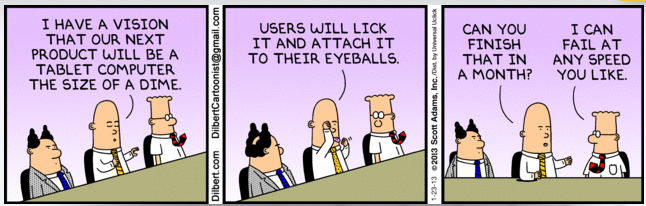 Funny Dilbert I Can Fail At Any Speed You Like Vc Cafe